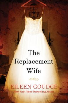 """Read """"The Replacement Wife"""" by Eileen Goudge available from Rakuten Kobo. From New York Times bestselling author Eileen Goudge comes a poignant new novel that asks the question, """"What would you . Great Books, New Books, Books To Read, Amazing Books, I Love Reading, Love Book, Reading Room, Reading Lists, Book Nooks"""
