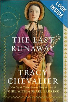 The Last Runaway: A Novel: Tracy Chevalier: 9780142180365: Amazon.com: Books  Historical fiction that takes place in the mid-1850s about a Quaker girl and her sister that come to America. Harsh realities of life both real (sickness) and morally (slavery) make the book hard to put down.