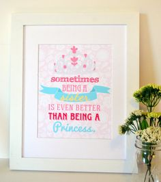 Sometimes being a sister is better than being a princess 11x14 print- lace print- big sister print- baby sister art- princess room- crown on Etsy, $14.00