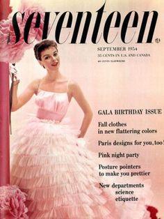 Seventeen Magazine / Cover with Sandy Brown / September 1954 Vintage Prom, Mode Vintage, Vintage Love, Vintage Ads, Vintage Dresses, Vintage Outfits, Vintage Clothing, Vintage Style, Vintage Classics