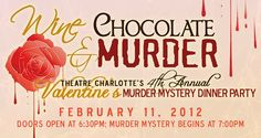 Theatre Charlotte Presents Valentines Day Murder Mystery Dinner Party