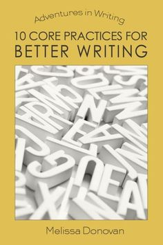 10 Core Practices for Better Writing now available at Barnes & Noble  for Nook.