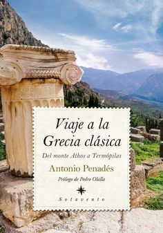 Librería Desnivel - Viaje a la Grecia clásica   Antonio Penades Mount Rushmore, Grand Canyon, Mountains, Nature, Travel, Macedonia, Free Apps, Audiobooks, Ebooks