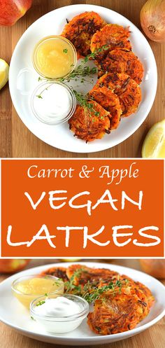 Carrot and Apple Latkes with Onion by The Veg Life! This sweet and savory fritter is absolutely delicious.