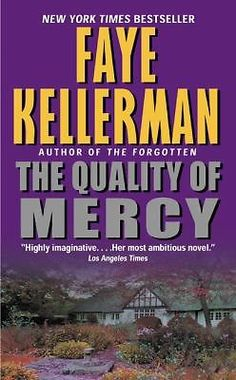 The Quality of Mercy by Faye Kellerman (2002, Paperback)