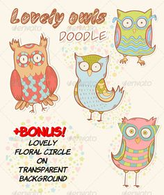 Lovely Owls Stickers with Bonus #GraphicRiver Stylish vector stickers collection with 4 cute cartoon owls and BONUS – lovely floral circle ornament isolated on transparent background. Vector image is easy editable, recolorable and fully scalable – you can print any element of the picture in a size of a billboard without any quality loss! ZIP file includes: • Adobe Illustrator (.ai) file of owl stickers with background and circle ornaments • Adobe Illustrator (.ai) file of floral ornament • 2…