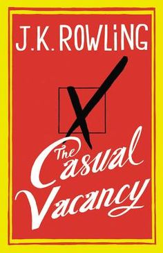 JK Rowling's first novel since the Harry Potter book series, entitled The Casual Vacancy, will be a black comedy about warring factions in Pagford, an idyllic English town - check out the book's striking cover here. New Books, Good Books, Books To Read, Fall Books, Amazing Books, Jk Rowling New Book, Reading Lists, Book Lists, Reading Nook