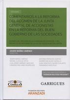 Comentarios a la reforma del régimen de la Junta General de Accionistas en la reforma del buen gobierno de las sociedades.   Aranzadi, 2014.