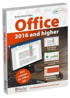 Office 2016 and Higher: Also Suitable for Office 365