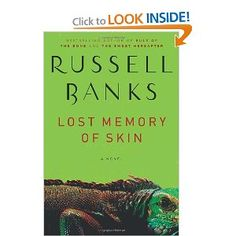 Russell Banks, Lost Memory of Skin