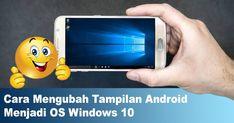 Ada banyak panduan lengkap tentang bagaimana cara mengubah tampilan interface standard android jadi Windows mirip layaknya PC Komputer Windows. Windows 10, Google Play, Android, Calendar