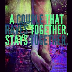 A couple that raves together, stays together <3