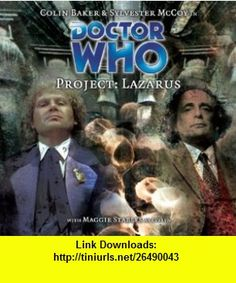Project Lazarus (Dr Who Big Finish) (9781844350278) Cavan Scott, Mark Wright, Colin Baker, Sylvester McCoy, Maggie Stables, Gary Russell , ISBN-10: 1844350274  , ISBN-13: 978-1844350278 ,  , tutorials , pdf , ebook , torrent , downloads , rapidshare , filesonic , hotfile , megaupload , fileserve