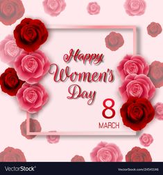 International happy womens day background with re vector image on VectorStock Women's Day 8 March, 8th Of March, Women's Day Cards, Happy Birthday Boy, Red And Pink Roses, Happy Women, Ladies Day, Vector Free, Neon Signs