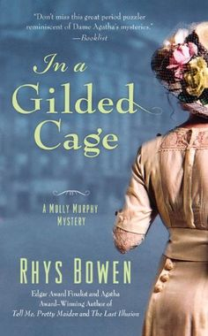 In a Gilded Cage (Molly Murphy Mysteries) by Rhys Bowen http://www.amazon.com/dp/0312381700/ref=cm_sw_r_pi_dp_7uv4wb119AWNX