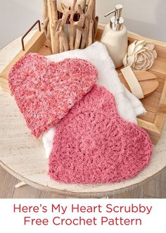 Here's My Heart Scrubby Free Crochet Pattern in Red Heart Scrubby Cotton yarn -- Crochet heart scrubbies for those you love! They will enjoy the texture when bathing or washing their face. They're easy to keep clean and fresh—just wash by machine.