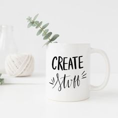 Create Stuff 11 oz Coffee Mug / gifts for her by PrintableHappies