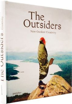 The Outsiders: The New Outdoor Creativity by J. Bowman http://www.amazon.com/dp/3899555139/ref=cm_sw_r_pi_dp_5Ed2tb19S6GXQE98