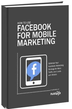 How to Use Facebook for Mobile Marketing #free #Facebook #eBook