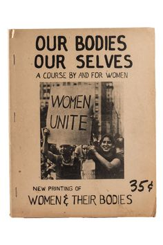 Our Bodies Our Selves. OUR BODIES OUR SELVES. Jan 1973 Newsprint Ed. 1971 edition, printing January 138 pg, offset printed on newsprint, stapled, illustrated w/ diagrams and photos. Good Books, Books To Read, My Books, Bodies, S Stories, Our Body, Reading Lists, Reading Time, So Little Time