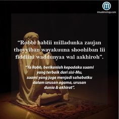 Doa Minta Jodoh # sebarkanmanfaat # imuslimshop # PhotoViral #DoaMinta Jodoh Quran Quotes, Wisdom Quotes, Life Quotes, Reminder Quotes, Self Reminder, Muslim Quotes, Islamic Quotes, Some Motivational Quotes, Inspirational Quotes