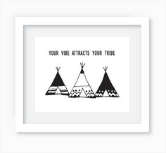 Your Vibe Attracts Your Tribe Typography  by WandererCreative