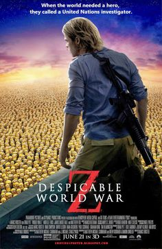 DESPICABLE WORLD WAR Z / United Nations employee Gerry Lane is recruited by the Anti-Villain League to help deal with a powerful new super criminal zombies.