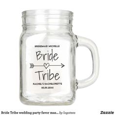 Bride Tribe wedding party favor mason jars Bride Tribe wedding party favor mason jars with handle. Fun drinking gift idea for marriage, bridal shower, engagement or bachelorette party. Cute presents for brides entourage; bridesmaids, maid of honor, mother of the bride, sister, cousin, mom, friends, family members, guests etc. Trendy accessory with vintage handwritten typography and feather & heart arrow. Beautiful behomian tribal style design for brides crew having a girls night out, BBQ or…