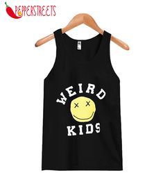 About Weird Kids Tank Top This tank top is Made To Order, we print one by one so we can control the quality. We use DTG Technology to print Weird Tank Top. Weird Kids, Crazy Kids, Custom Tank Tops, New Tank, Cute Designs, Overalls, Unisex, Amazing, Women