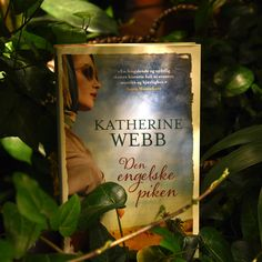 Katherine Webb, Den engelske piken. Har skrevet Arven Katherine Webb, Ark, Cover, Books, Libros, Book, Book Illustrations, Libri