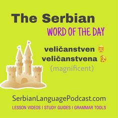 Serbian Words of the Day Croatian Language, Serbo Croatian, Sentence Examples, Study Guides, Word Of The Day, Languages, Grammar, Sentences, English