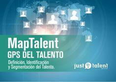 MapTalent, el GPS del Talento. Para gestionar es importante conocer.