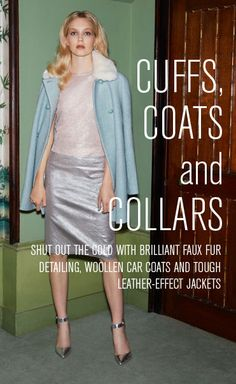 #Cuffs #Coats and #Collars with #MissSelfridge
