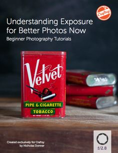 FREE Beginner Photography PDF eGuide: Understanding Exposure for Better Photos Now. Get it on Craftsy!