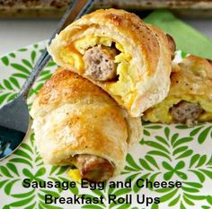 Sausage Egg and Cheese Breakfast Roll ups Recipe