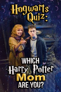 Hogwarts Quiz: Take this HP quiz that will determine what kind of mom you are in the wizarding world, according to who you are and what you like! Harry Potter DNA, HP personality quiz, HP mom. All mothers are magical, but what is your wizarding motherhood style? Find out now!