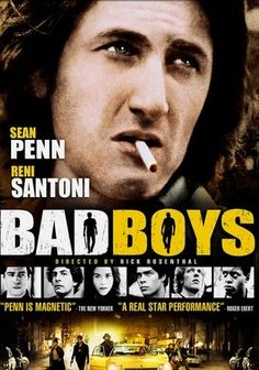 Bad Boys (1983) On the mean streets of Chicago, Mick O'Brien (Sean Penn) plays by the rules -- the wrong rules.