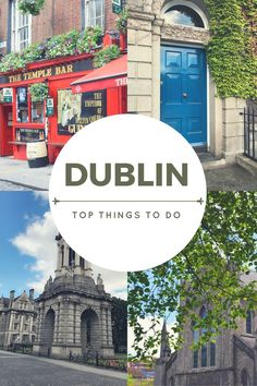 TOP THINGS TO DO IN DUBLIN,IRELAND!: