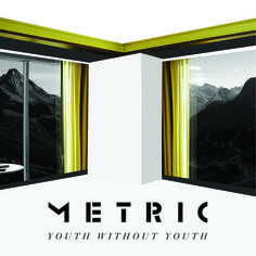 """Metric - """"Youth Without Youth"""""""