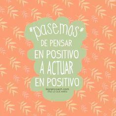 Actuar positivo...