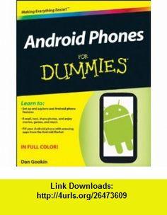 Android Phones For Dummies (9781118169520) Dan Gookin , ISBN-10: 1118169522  , ISBN-13: 978-1118169520 ,  , tutorials , pdf , ebook , torrent , downloads , rapidshare , filesonic , hotfile , megaupload , fileserve