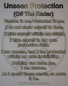 Protection Chant to make yourself (or someone else) unseen from those who wish to harm you.