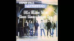 STEPHEN STILLS /// 9. So Begins The Task - (Manassas) - (1972)