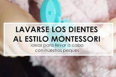 """Lavarse los dientes  """"estilo Montessori"""""""