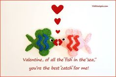 """We are """"bass-ically"""" coming to the end of our Valentine's puns. I """"fish"""" we had more time because I'm having so much """"fin!"""" I have a """"boat-load…"""