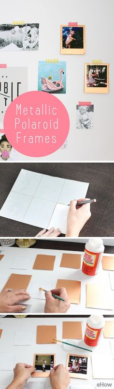 DIY Metallic Polaroid Frames Instantly beautiful frames for the Polaroids that you own.