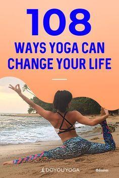 108 Ways Yoga Can Change your Life - #yoga #healthy #fitness