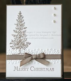 """By Jackie. Stamp large tree from """"Lovely as a Tree"""" in brown on white cardstock panel. Emboss a strip across card near bottom of tree image. Add ribbon and sentiment. Attach to brown card base. Add pearls."""