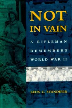 Not in Vain: A Rifleman Remembers World War II by Leon C. Standifer http://www.amazon.com/dp/080711703X/ref=cm_sw_r_pi_dp_aogLtb15ZWGMAR2J