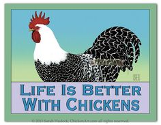Magnet: Life Is Better With Chickens - Chicken Art